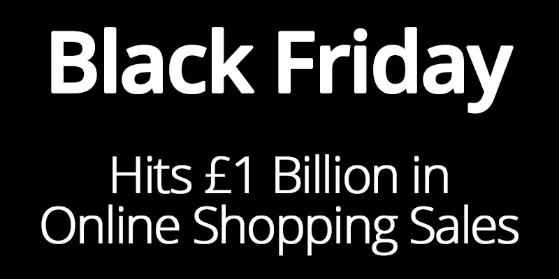 Black Friday hits £1 Billion in Online Shopping Sales
